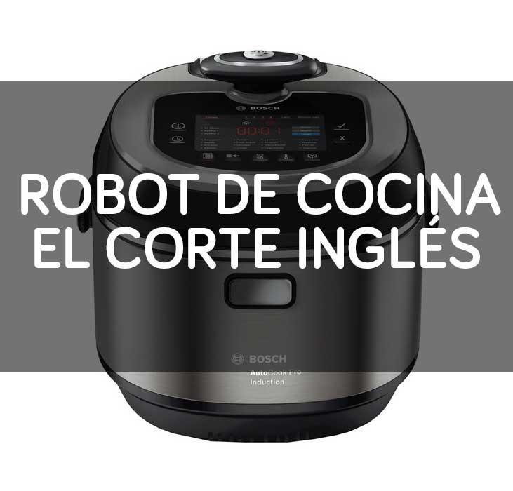 Robot De Cocina El Corte Ingles En 2019 Robot De Cocina Barato