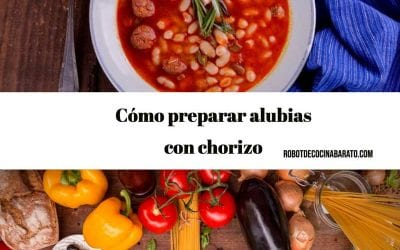 Receta de Alubias con Chorizo