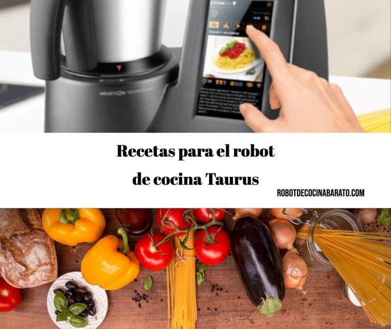 Robot de cocina Taurus recetas